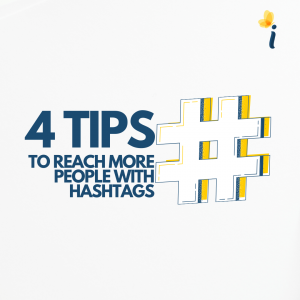 4 tips to Reach More people with Instagram Hashtags