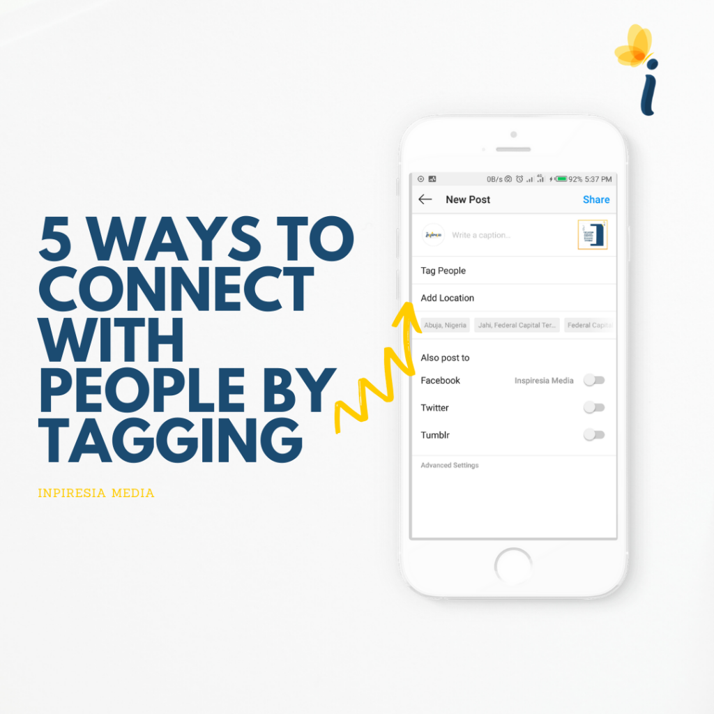 5 WAYS TO CONNECT WITH PEOPLE BY TAGGING on Instagram